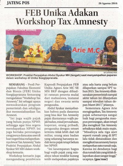 JTP 26_08_2016 FEB Unika Adakan Workshop Tax Amnesty